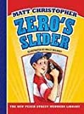 img - for Zero's Slider (New Peach Street Mudders Library) book / textbook / text book
