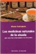 MEDICINAS NATURALES DE LA ABUELA, LAS