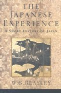 The Japanese Experience A Short History of Japan