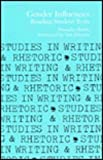 Gender Influences : Reading Student Texts, Rubin, Donnalee, 0809318660