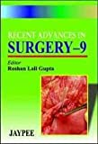 Recent Advances in Surgery, Gupta, 8180612759
