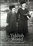 Buy A Yiddish World Remembered