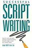 Successful Scriptwriting, Jurgen Wolff and Kerry Cox, 0898793254