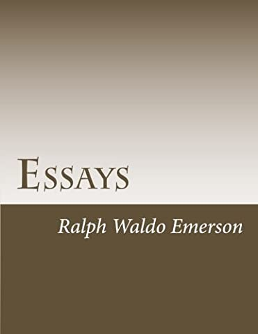Essays (Emerson Essays And Lectures)