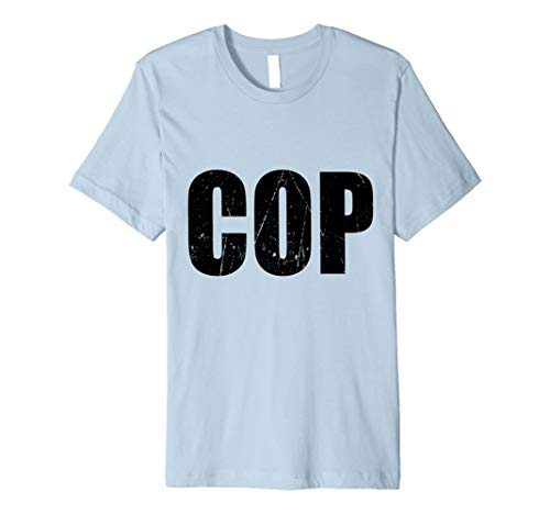 Cop T Shirt Halloween Costume Funny Cute Distressed Print]()