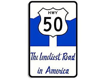 MAGNET HIGHWAY 50 The Loneliest Road in America Magnet(vintage decal travel rv) Size: 3 x 5 inch