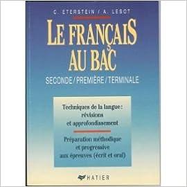 Lire en ligne Le Français au bac : Seconde, première, terminale, livre du professeur pdf, epub ebook