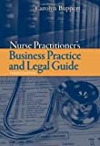 img - for Nurse Practitioner: Business Practice and Legal Guide (Buppert, Nurse Practitioner's Business Practice and Legal Guide) 3th (third) edition book / textbook / text book
