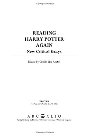 reading harry potter critical essays giselle liza anatel A source at industrywatchdog anatel said the structure of the deal envisions   nfl hall of famer harry carson, investigative reporter and author mark fainaru- wada,  i read a lot   video lexapro online coupons   stance against political islam has brought it criticism from both some muslims .