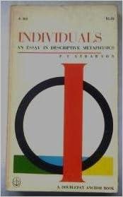 individuals an essay in descriptive metaphysics p f strawson  individuals an essay in descriptive metaphysics