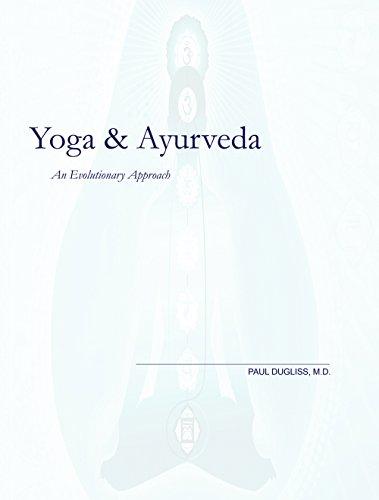 Yoga & Ayurveda: An Evolutionary Approach