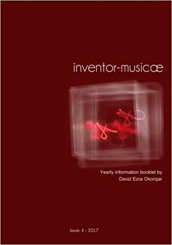 Inventor-Musicae V 4: Yearly Information Booklet Issue:4 Year:2017
