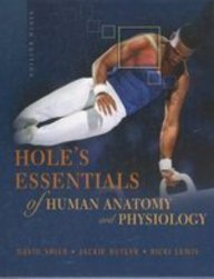 Hole's Essentials of Human Anatomy and Physiology 9th edition by Shier, David; Butler, Jackie; Lewis, Ricki published by Mcgraw-Hill College Hardcover