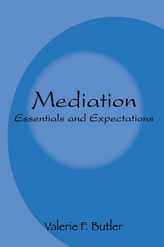 Mediation Essentials and Expectations