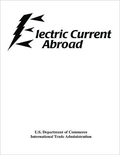 Electric Current Abroad: John J Bodson, U.S. Department of Commerce ...