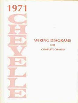 1971 chevelle wiring diagram manual reprint malibu, ss, el camino1971 chevelle wiring diagram manual reprint malibu, ss, el camino chevrolet amazon com books