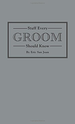 Stuff Every Groom Should Know (Stuff You Should Know) (Party Stuff Online)