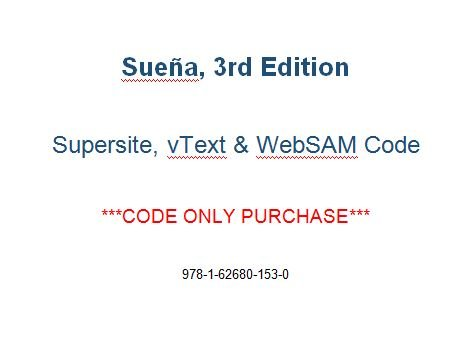 Suena, 3rd Edition, Supersite, vText & WebSAM Code - CODE ONLY (Supersite Websam Access Code)