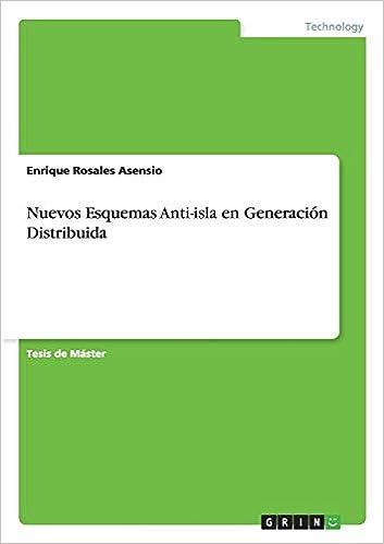 Nuevos Esquemas Anti-isla en Generación Distribuida (Spanish Edition) (Spanish)