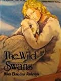 The Wild Swans, Hans Christian Andersen, 0893754803