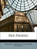 Der Prozess, Roderich Benedix and Alexander Wilhelmi, 1141171759