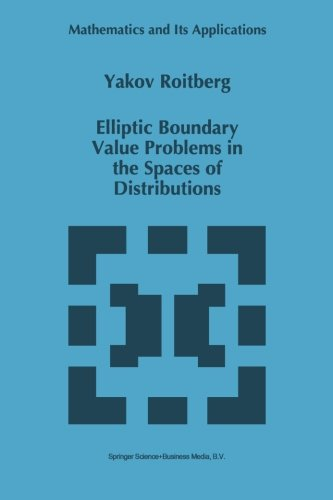 Elliptic Boundary Value Problems in the Spaces of Distributions (Mathematics and Its Applications (closed))