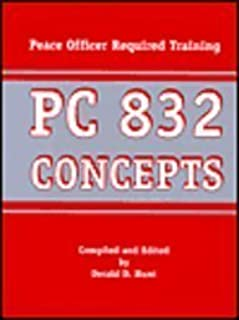 pc 832 concepts peace officer required training devallis rutledge rh amazon com PC 832 Course San Diego RHIT Study Guide