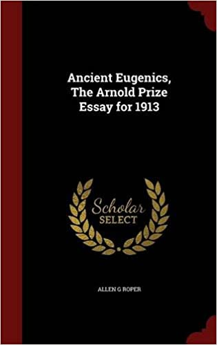 Book Ancient Eugenics, The Arnold Prize Essay for 1913