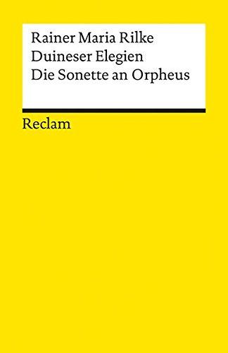Duineser Elegien - Die Sonette an Orpheus (Reclams Universal-Bibliothek)
