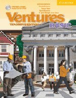 Ventures Basic Teacher's Edition with Teacher's Toolkit Audio CD/CD-ROM Basic by Cambridge University Press