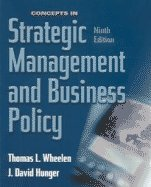 Concepts in Strategic Management and Business Policy, Ninth Edition