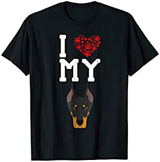 Great GiftI Love My Dog - Doberman Pinscher Lover Best Friend Love Funny TShirt