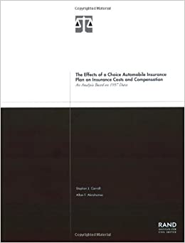 The Effects of a Choice Automobile Insurance Plan on Insurance Costs and Compensation: An Analysis Based on 1997 Data