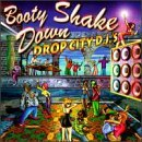 Booty Shake Down by Drop City DJ's