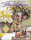 Better Homes and Gardens FLORAL & NATURE CRAFTS Magazine July 1995 (Create a Whimsical Edible Centerpiece, Grow Gourds for Crafting, Centerpieces and Bouquets, A Christmas Swag Using Twigs and Grapevines, Issue 8) ()