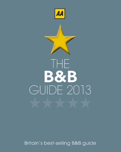 The B&B Guide 2013 (AA Lifestyle Guides)...