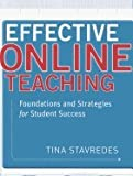 Effective Online Teaching (11) by Stavredes, Tina [Paperback (2011)]