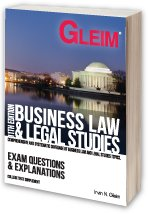 Gleim Business Law / Legal Studies - Exam Questions and Explanations, 11th Edition