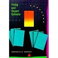 Prolog & Expert Systems Programming by Kenneth A. Bowen (1991-02-01)
