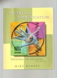 Technical Communication: Situations and Strategies by Mike Markel (1997-11-03) (Communication Strategies 3)