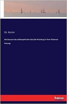 Die Statuten der philosophischen Fakultät Würzburg in ihrer frühesten Fassung