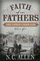 Download Faith of Our Fathers: One Nation Under God (4) ebook
