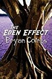 The Eden Effect, Bryan Goings, 145123435X