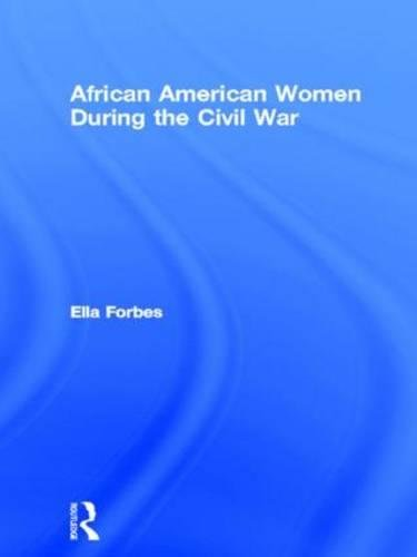 Books : African American Women During the Civil War (Studies in African American History and Culture)