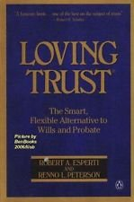 Loving Trust  The Smart  Flexible Alternative To Wills And Probate