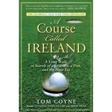 A Course Called Ireland Reprint edition