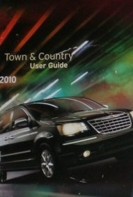 2010 Chrysler Town and Country Owner Manual (No supplemental material included) (2010 Chrysler Town And Country Owners Manual)