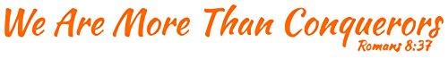 Romans 8:37 we are more than conquerors Vinyl Decal Sticker Quote - Medium - Pastel Orange - Roman Pastel