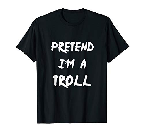 Pretend I'm A Troll Scary Halloween Costume Party 2019 -