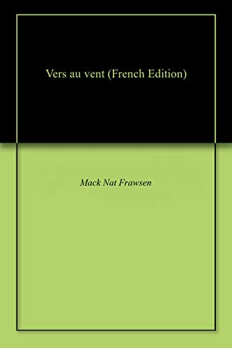 (Vers au vent (French Edition))
